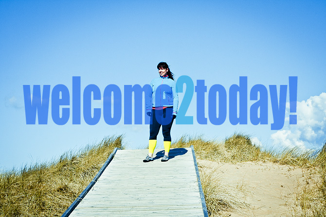 Welcome 2 today